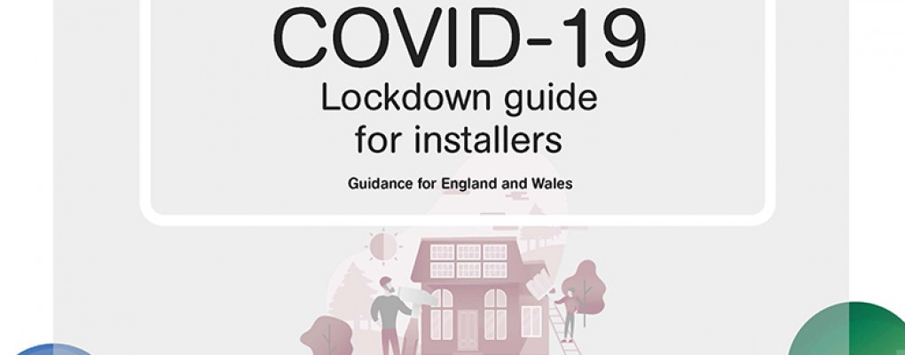 COVID-19 lockdown guide for installers